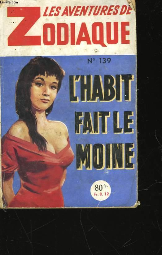 LES AVENTURES DE ZODIAQUE - L'HABIT FAIT LE MOINE - N°139