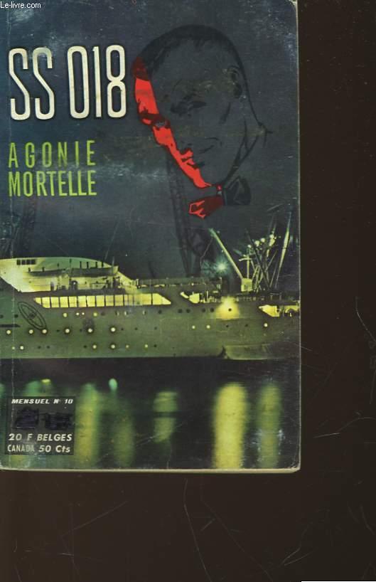 SS 018 - AGONIE MORTELLE - N°10