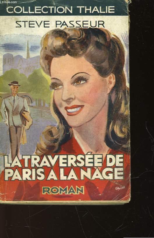 LA TRAVERSEE DE PARIS A LA NAGE