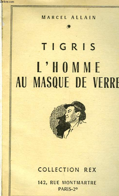 TIGRIS L'HOMME AU MASQUE DE VERRE