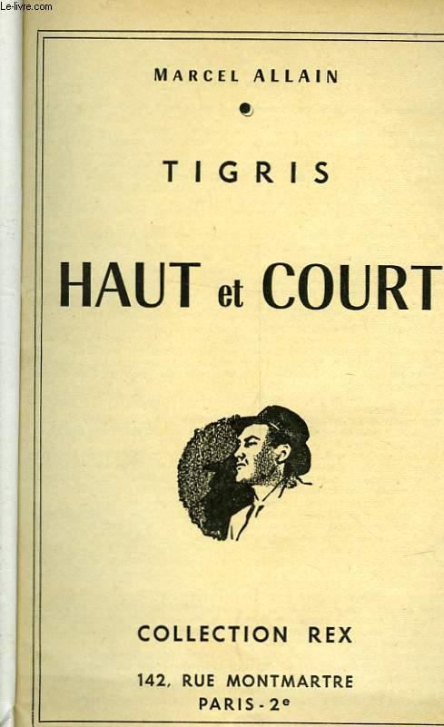 TIGRIS - HAUT ET COURT
