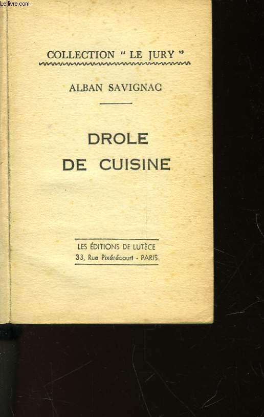 DROLE DE CUISINE
