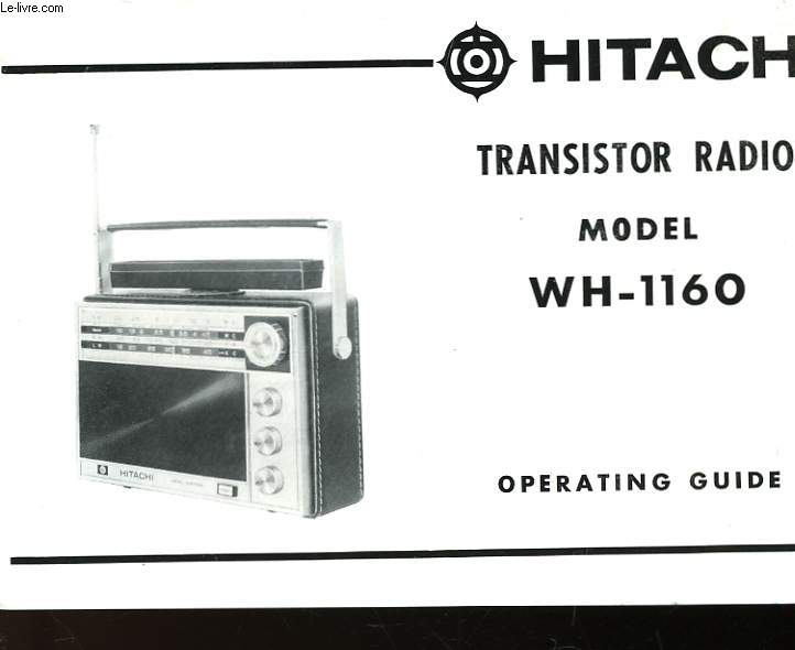 HITACHI - TRANSISTOR RADIO MODEL WH-1160 - OPERATING GUIDE