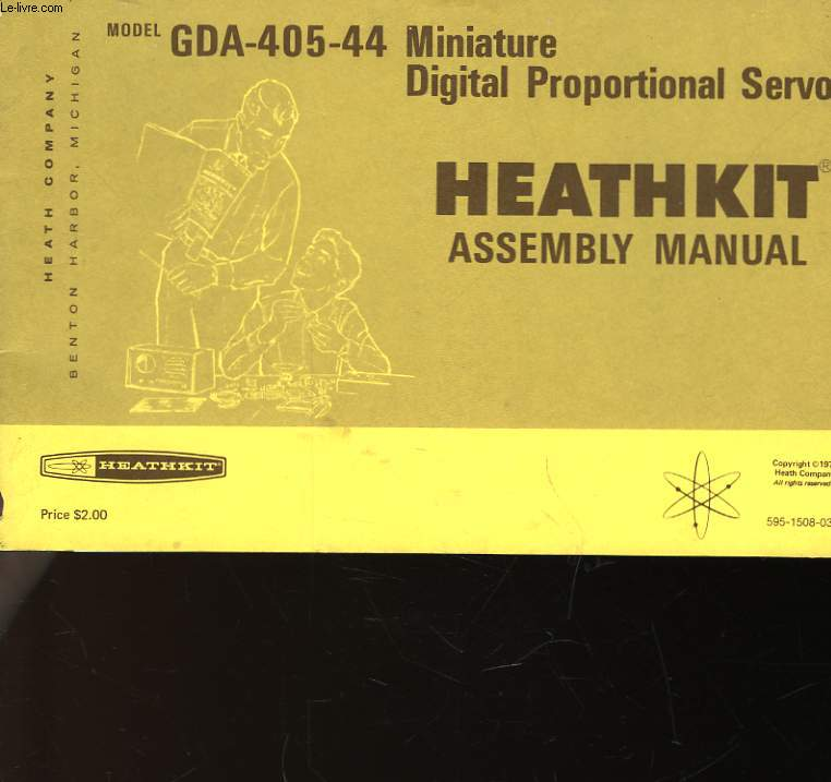 GDA-405-44 MINIATURE DIGITAL PROPORTIONAL SERVO - HEATHKIT - ASSEMBLY MANUAL