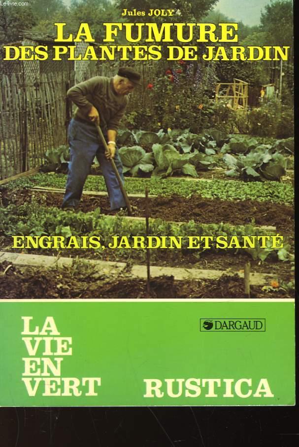LA FUMURE DES PLANTES DE JARDIN - N°49
