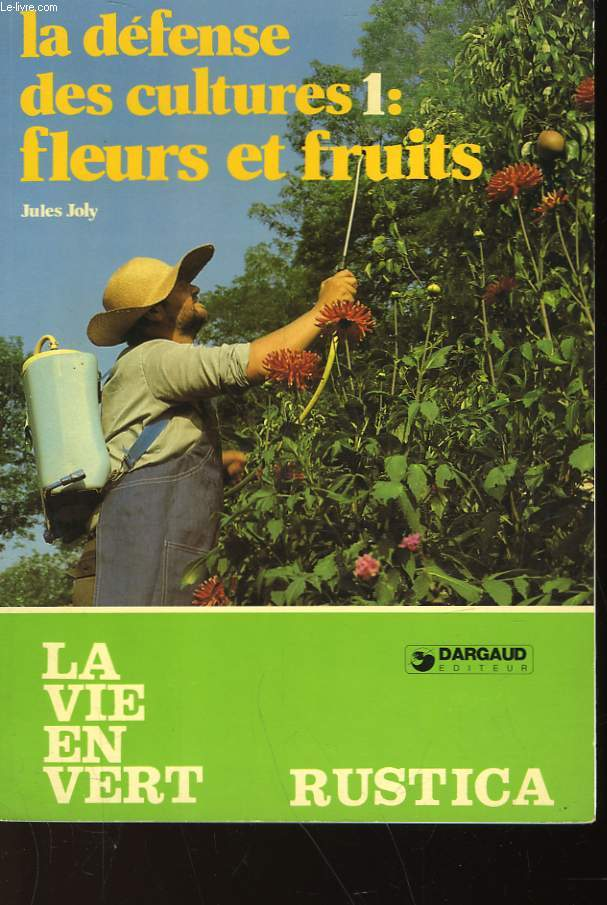 LA DEFENSE DES CULTURES 1 : FLEURS ET FRUITS - N°60