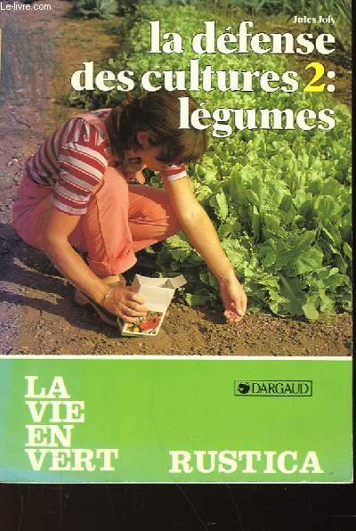 LA DEFENSE DES CULTURES 2 : LEGUMES - N°66