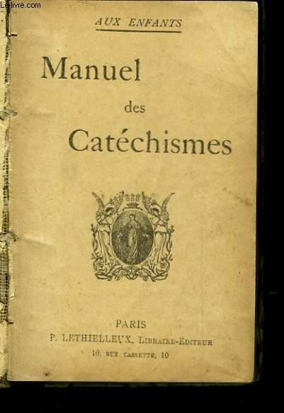 MANUEL DES CATECHISME - AUX ENFANTS