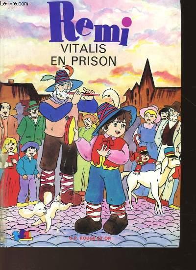 REMI VITALIS EN PRISON - N°3