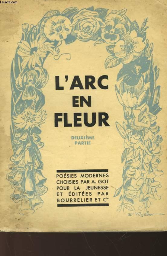 L'ARC EN FLEUR - PARTIE II