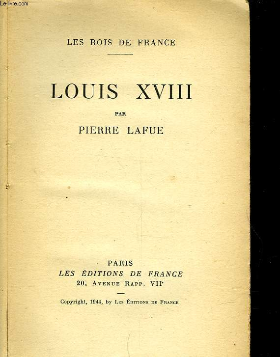 LES ROIS DE FRANCE - LOUIS XVIII