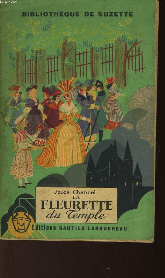LA FLEURETTE DU TEMPLE