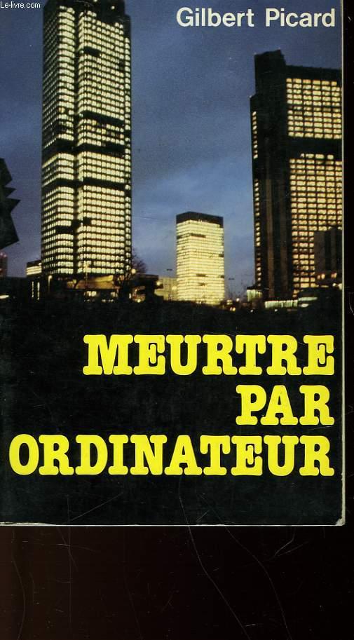 MEURTRE PAR ORDINATEUR