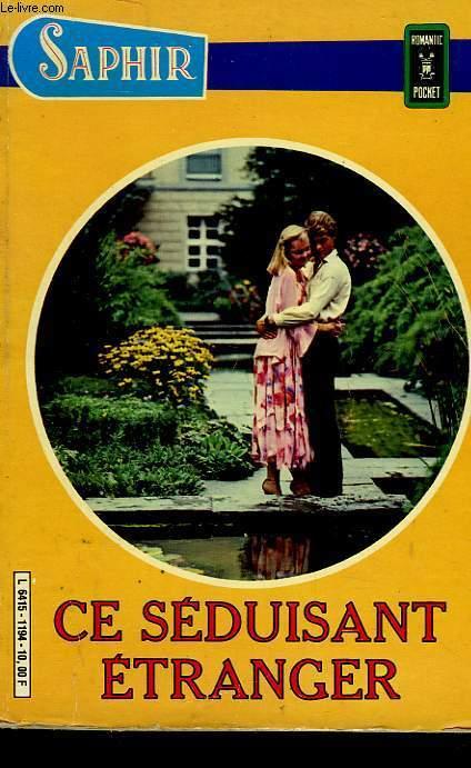 RECUEIL SAPHIR 1194 - CE SEDUISANT ETRANGER - LA STAR DE MON COEUR