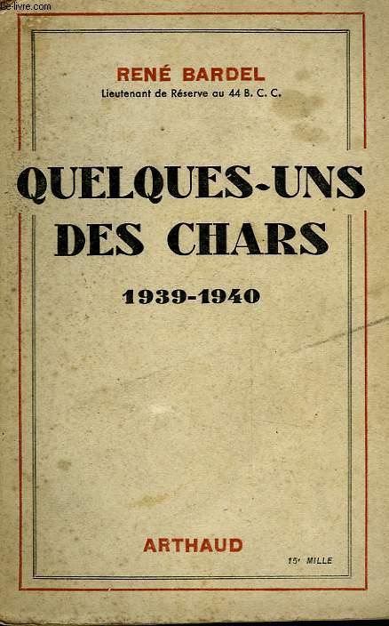 QUELQUES-UNS DE CHARS 1939 - 1940