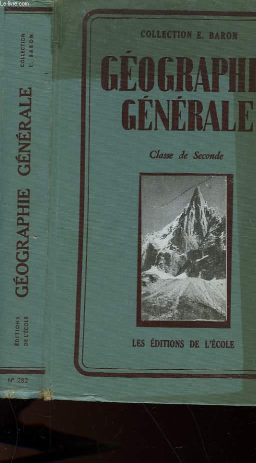 GEOGRAPHIE GENERALE - CLASSE DE SECONDE
