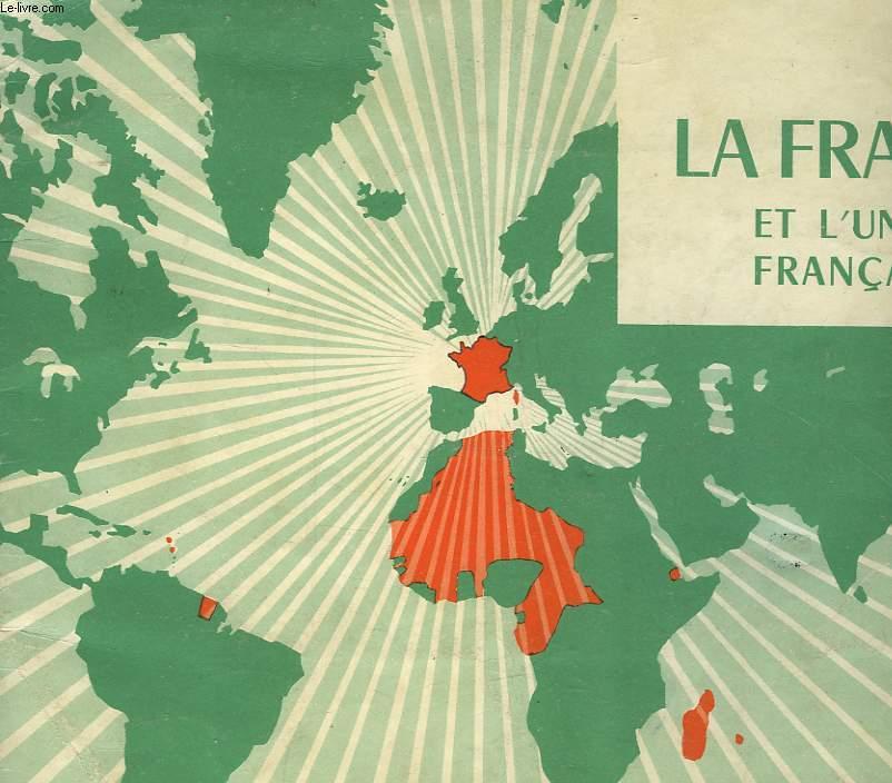 PETIT ATLAS DE LA FRANCE ET DE L4UNION FRANCAISE