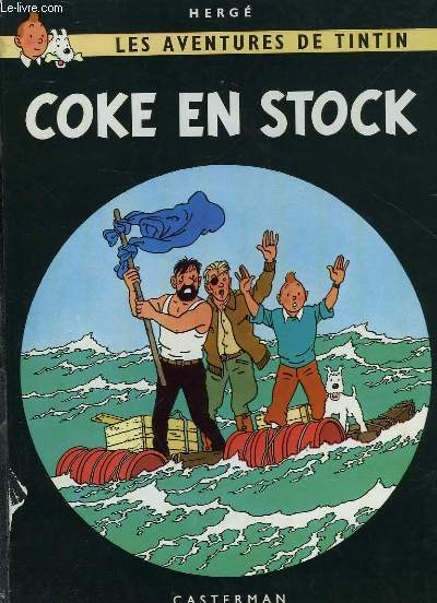 LES AVENTURES DE TINTIN COKE EN STOCK