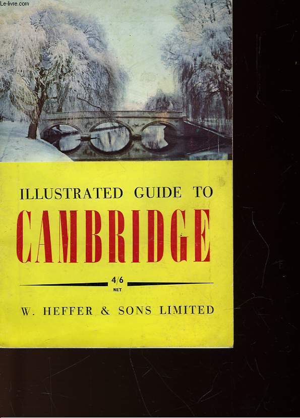 ILLUSTRATED GUIDE TO CAMBRIDGE 4/6 NET