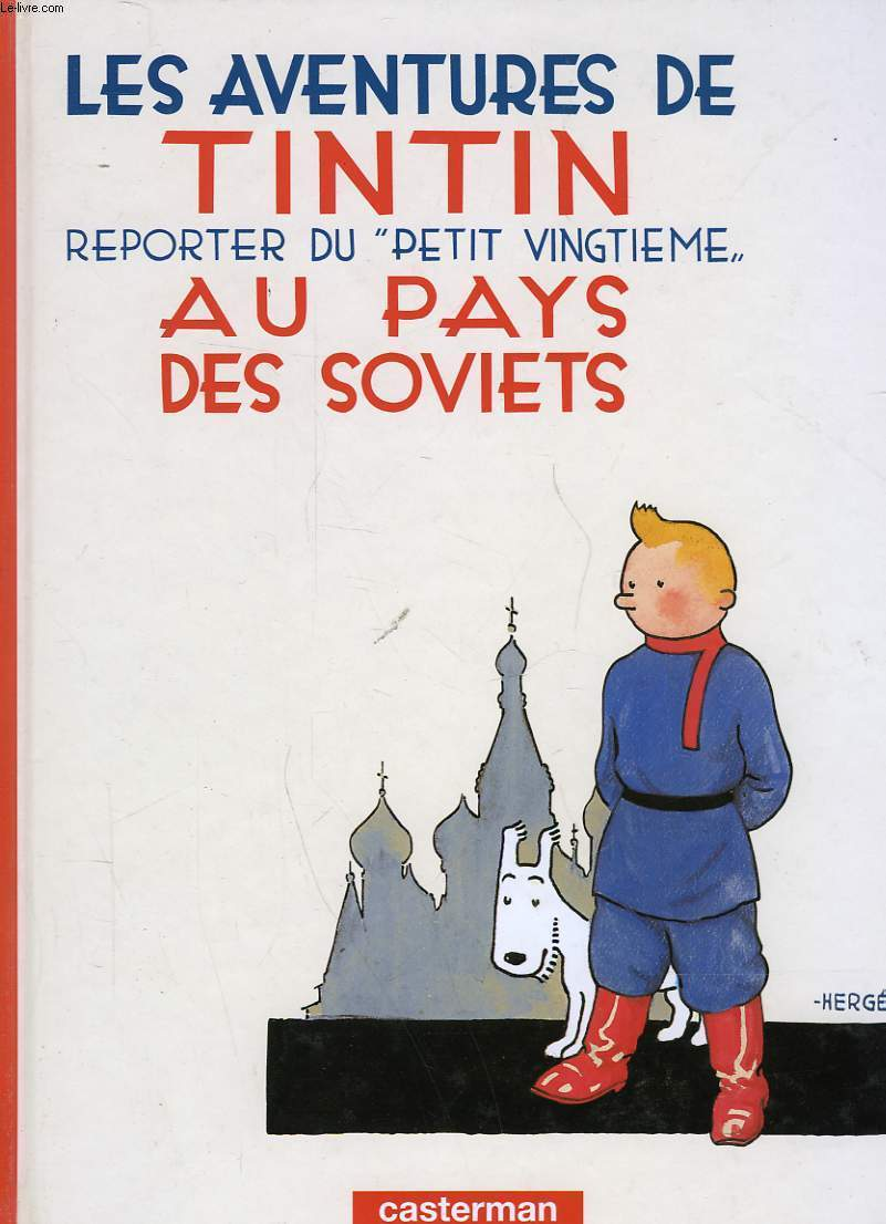 LES AVENTURES DE TINTIN - REPORTER DU PETIT