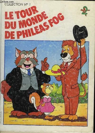 LE TOUR DU MONDE DE PHILEA FOG EN 80 JOURS - N°1