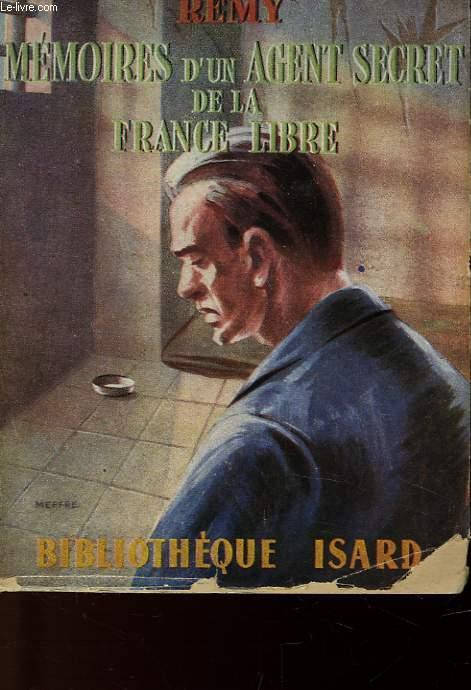 MEMOIRE D'UN AGENT SECRET DE LA FRANCE LIBRE - JUIN 1940 - JUIN 1942 - LIVRE QUATRIEME
