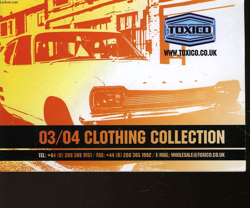 TOXICO - 03/04 CLOTHING COLLETION