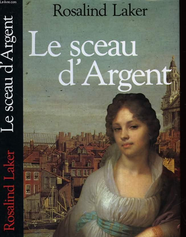 LE SCEAU D'ARGENT