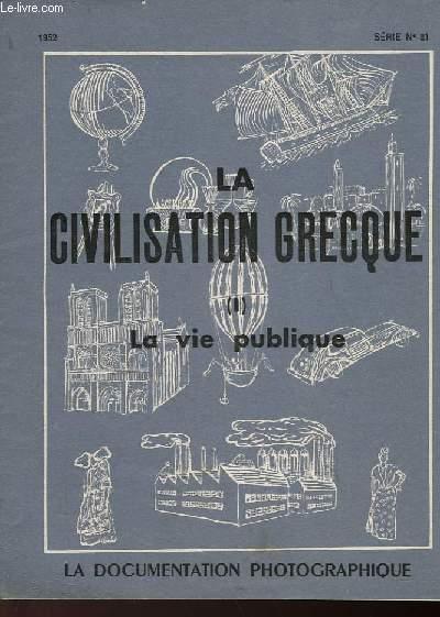LA CIVILISATION GRECQUE - I - LA VIE PUBLIQUE