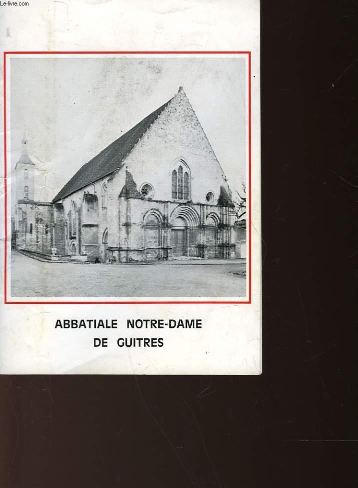 ABBATIALE NOTRE-DAME DE GUITRES