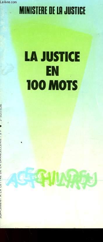 LA JSTICE EN 100 MOTS