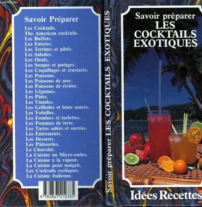 SAVOIR PREPARER LES COCKTAILS EXOTIQUE