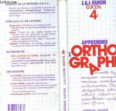 APPRENDRE L'ORTHOGRAPHE - 4°