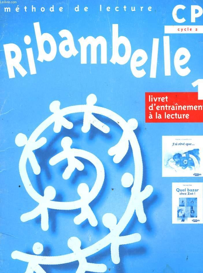 RIBAMBELLE - CP - 1 LIBRET D'ENTRAINEMENT A LA LECTURE