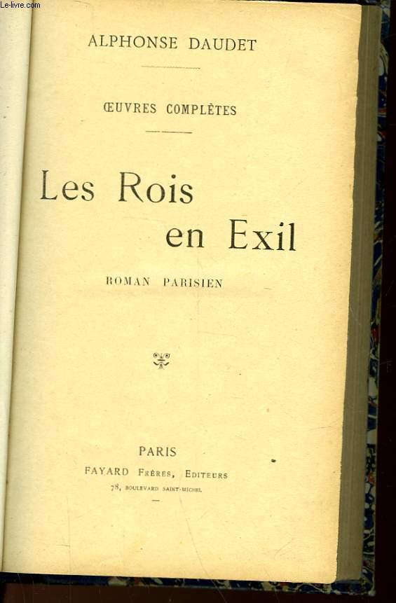 OEUVRES COMPLETES - LES ROIS EN EXIL