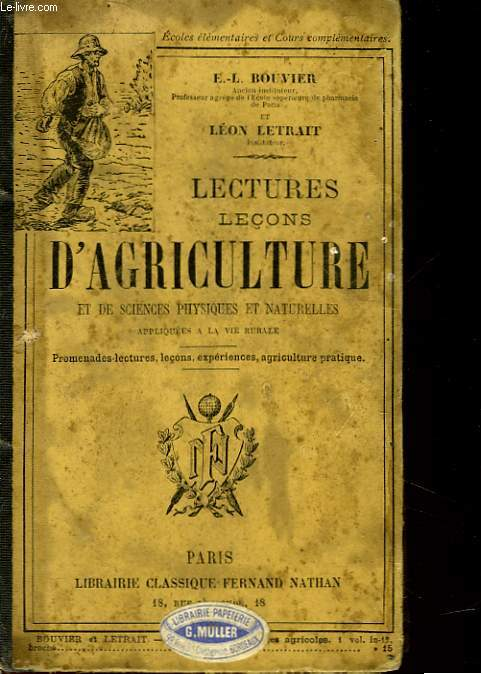 LECTURES-LECONS D'AGRICULTURE ET DE SCIENCES PHYSIQUES ET NATURELLES APPLIQUEES A LA VIE RURALE