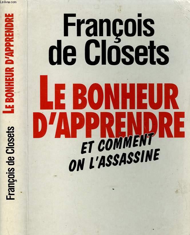 LE BONHEUR D'APPRENDRE ET COMMENT ON L'ASSASSINE