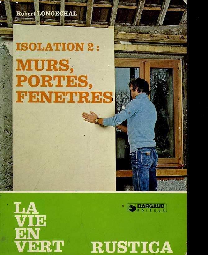 ISOLATION 2: MURS, PORTES, FENETRES