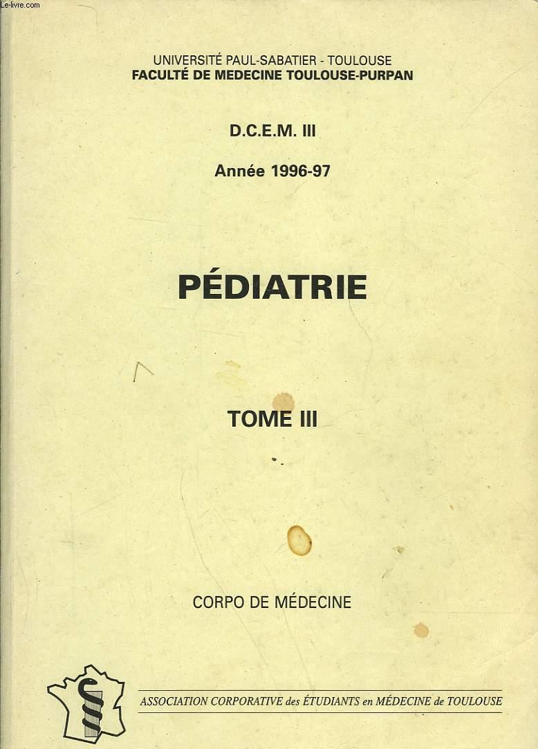 D. C. E. M. III ANNEE 1996-1997 - PEDIATRIE - TOME III