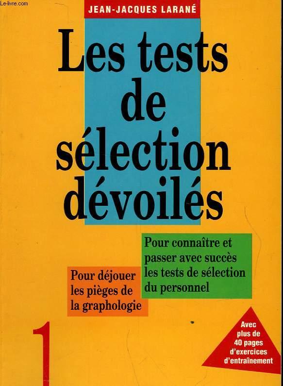 LES TESTES DE SELECTION DEVOILES