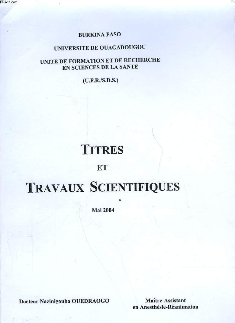 TITRES ET TRAVAUS SCIENTIFIQUES