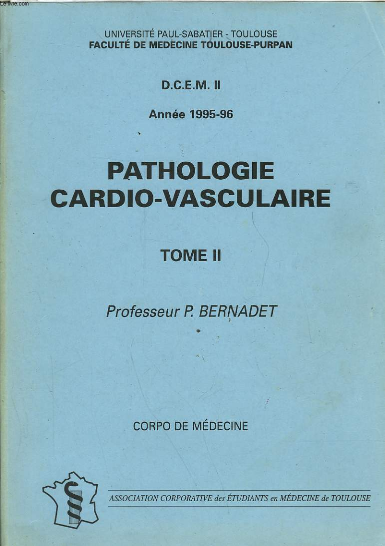 D. C. E. M. II - PATHOLOGIE CARDIO-VASCULAIRE - TOME II