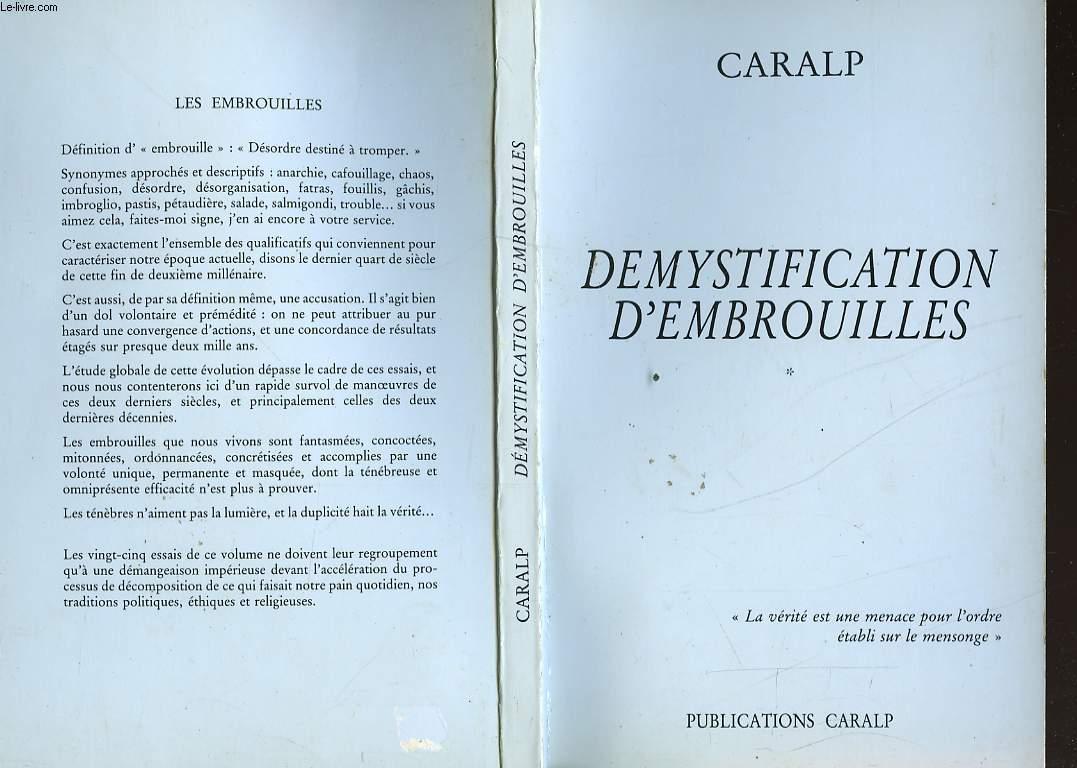 DEMYSTIFICATION D'EMBROUILLES
