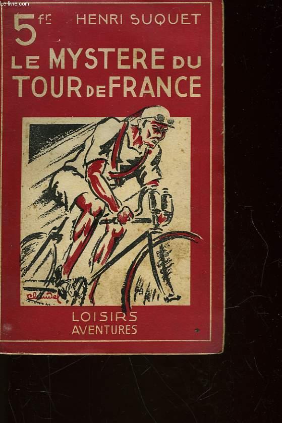 LE MYSTERE DU TOUR DE FRANCE