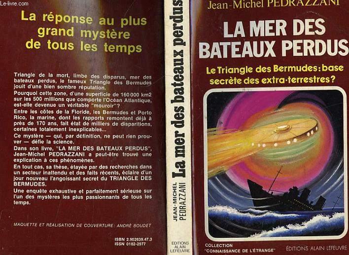 LA MER DES BATEAUX PERDUS - LE TRIANGLE DES BERMUDES BASE SECRETE DES EXTRA-TERRESTRES?