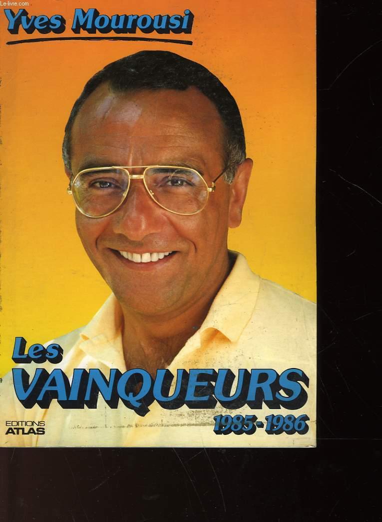LES VAINQUEURS 1985-1986