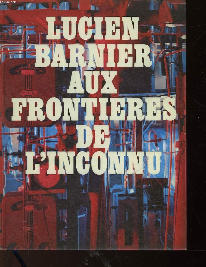AUX FRONTIERES DE L'INCONNU