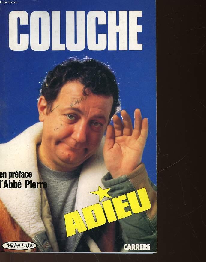 COLUCHE - ADIEU