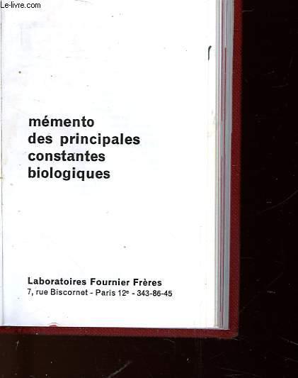 MEMENTO DES PRINCIPALES CONSTANTES BIOLOGIQUES