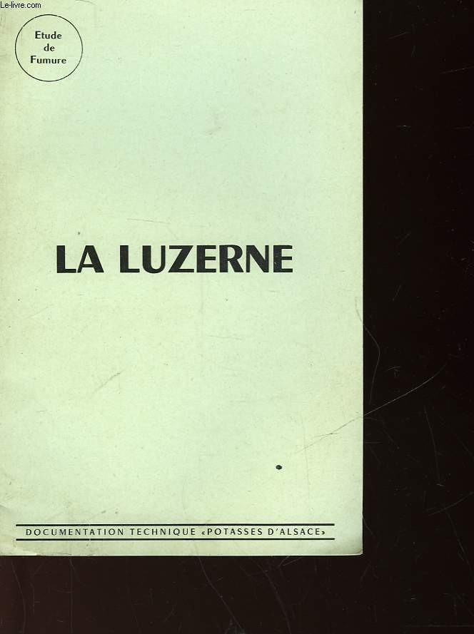ETUDE DE FUMURE - LA LUZERNE